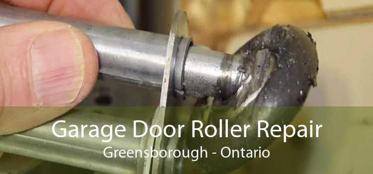 Garage Door Roller Repair Greensborough - Ontario