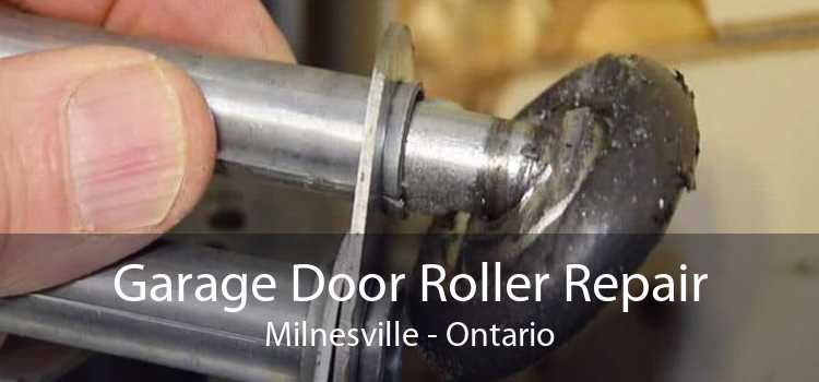 Garage Door Roller Repair Milnesville - Ontario