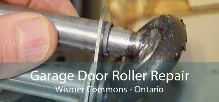 Garage Door Roller Repair Wismer Commons - Ontario