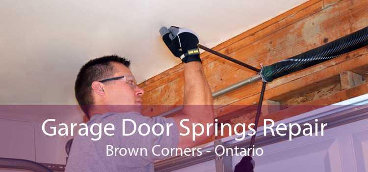 Garage Door Springs Repair Brown Corners - Ontario