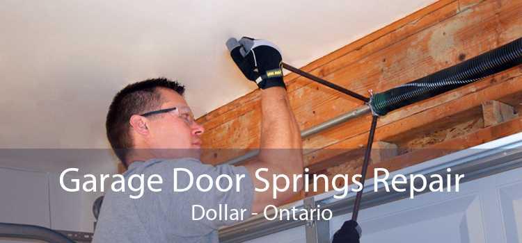 Garage Door Springs Repair Dollar - Ontario