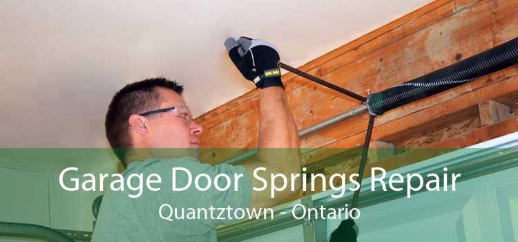 Garage Door Springs Repair Quantztown - Ontario