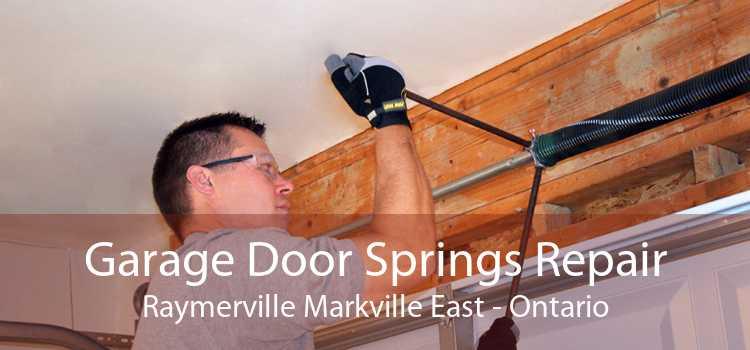 Garage Door Springs Repair Raymerville Markville East - Ontario