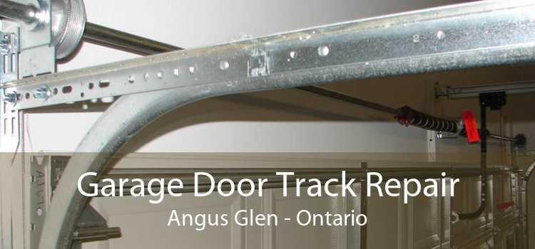 Garage Door Track Repair Angus Glen - Ontario