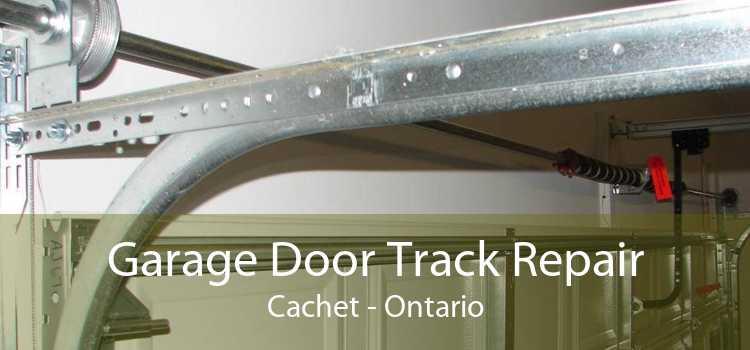 Garage Door Track Repair Cachet - Ontario