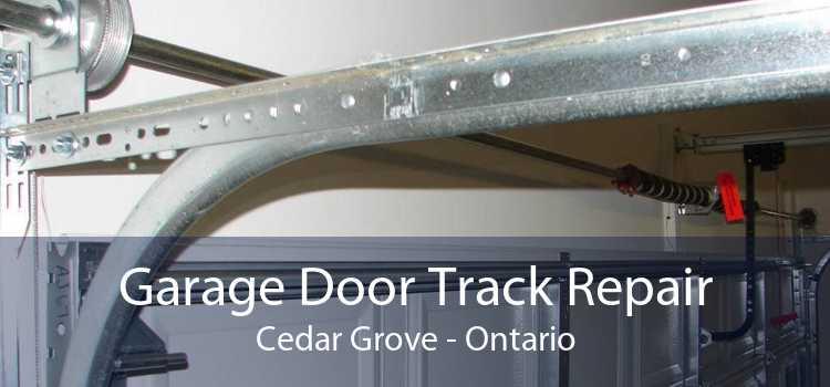 Garage Door Track Repair Cedar Grove - Ontario