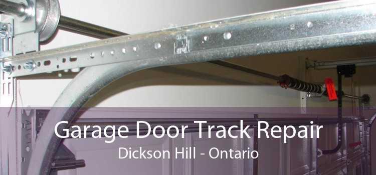Garage Door Track Repair Dickson Hill - Ontario