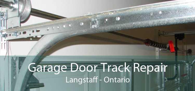 Garage Door Track Repair Langstaff - Ontario