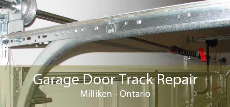 Garage Door Track Repair Milliken - Ontario