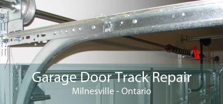 Garage Door Track Repair Milnesville - Ontario