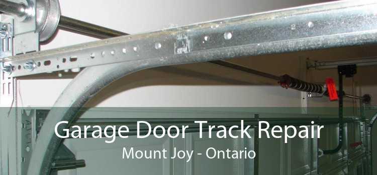 Garage Door Track Repair Mount Joy - Ontario