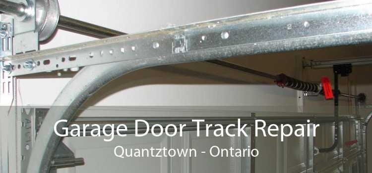 Garage Door Track Repair Quantztown - Ontario