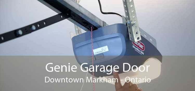 Genie Garage Door Downtown Markham - Ontario