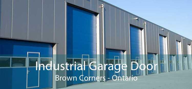 Industrial Garage Door Brown Corners - Ontario