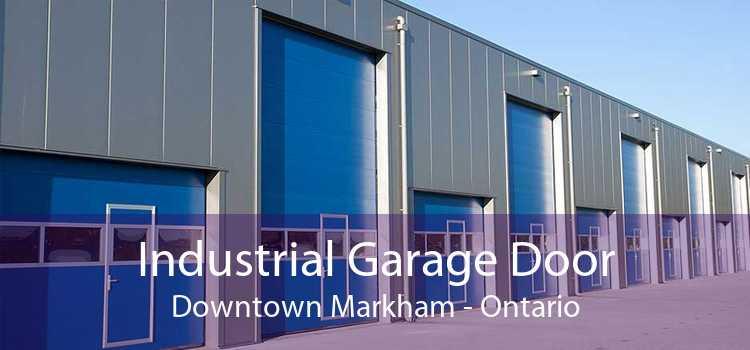 Industrial Garage Door Downtown Markham - Ontario