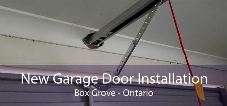 New Garage Door Installation Box Grove - Ontario