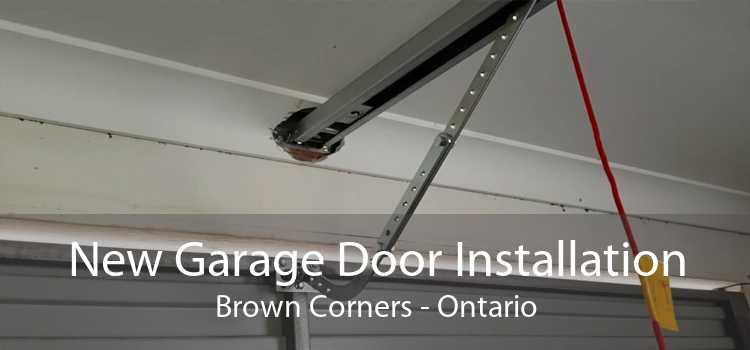 New Garage Door Installation Brown Corners - Ontario