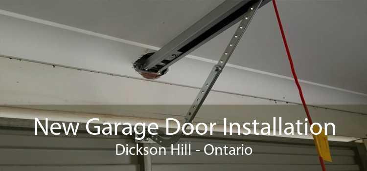 New Garage Door Installation Dickson Hill - Ontario