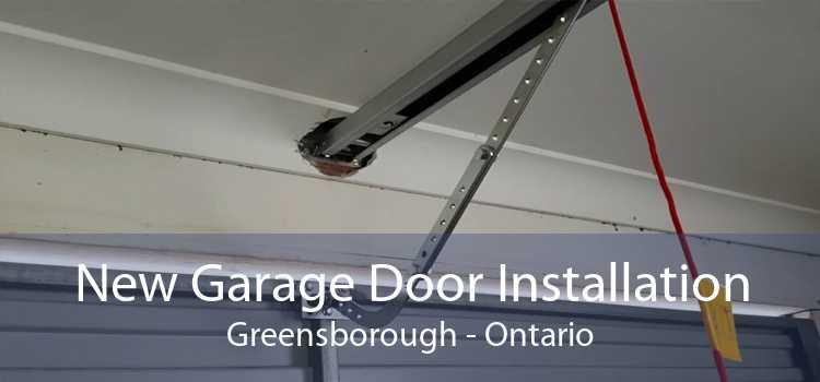 New Garage Door Installation Greensborough - Ontario