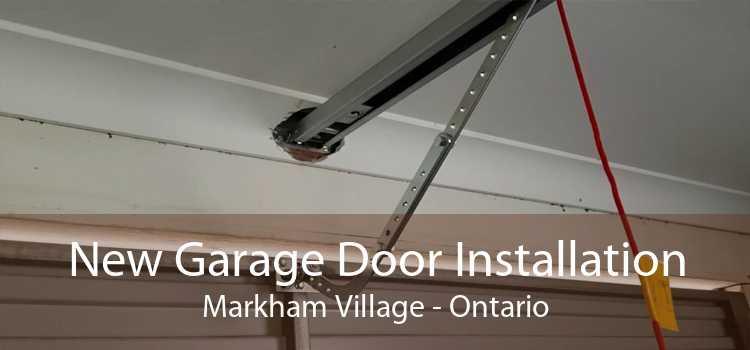New Garage Door Installation Markham Village - Ontario