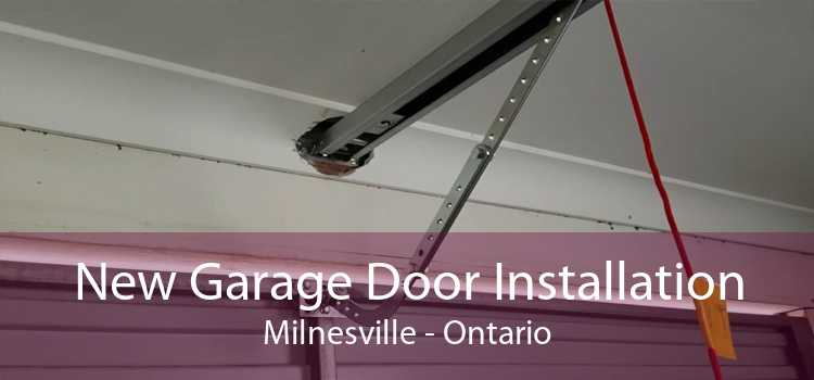 New Garage Door Installation Milnesville - Ontario
