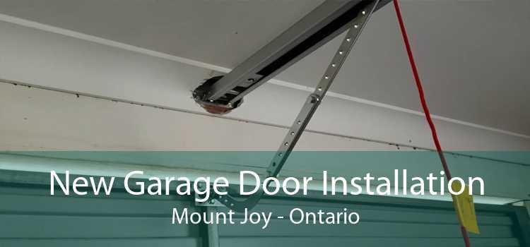 New Garage Door Installation Mount Joy - Ontario