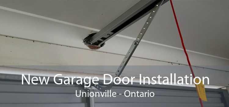 New Garage Door Installation Unionville - Ontario