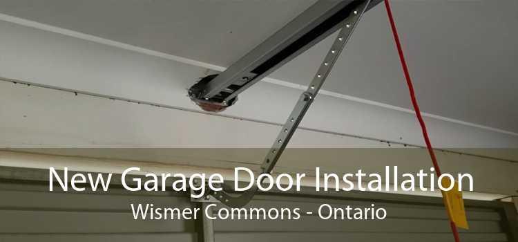 New Garage Door Installation Wismer Commons - Ontario