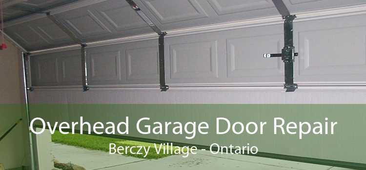 Overhead Garage Door Repair Berczy Village - Ontario