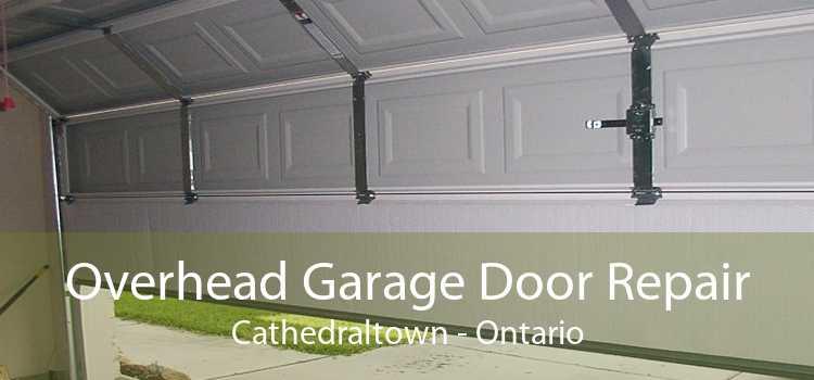 Overhead Garage Door Repair Cathedraltown - Ontario