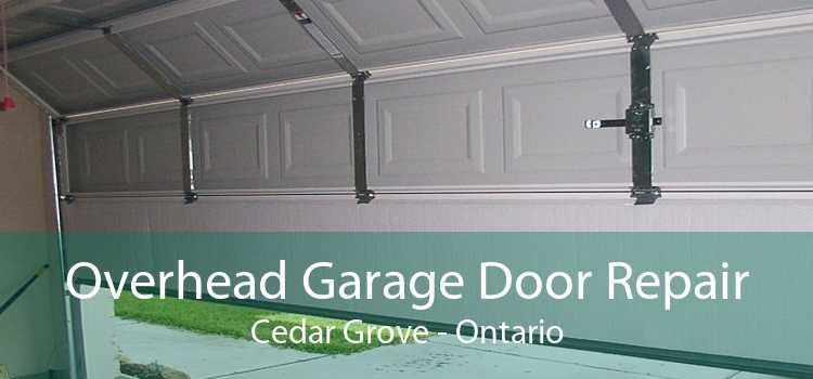 Overhead Garage Door Repair Cedar Grove - Ontario