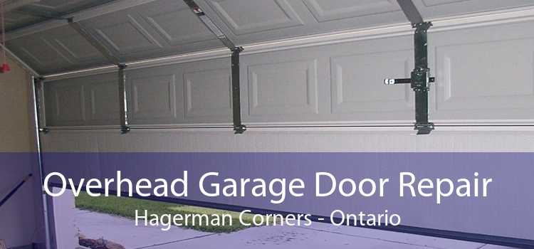 Overhead Garage Door Repair Hagerman Corners - Ontario