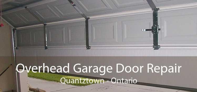 Overhead Garage Door Repair Quantztown - Ontario