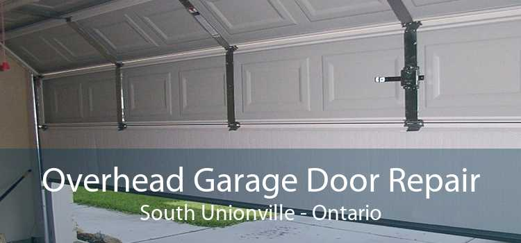 Overhead Garage Door Repair South Unionville - Ontario