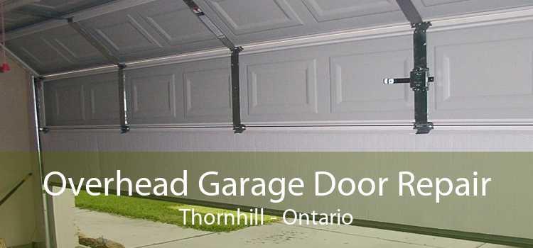 Overhead Garage Door Repair Thornhill - Ontario