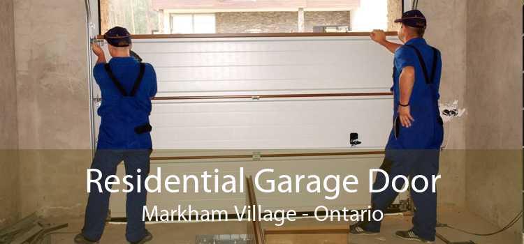 Residential Garage Door Markham Village - Ontario