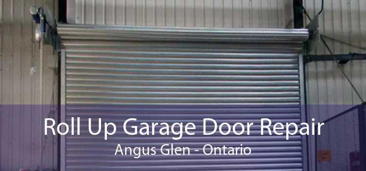 Roll Up Garage Door Repair Angus Glen - Ontario