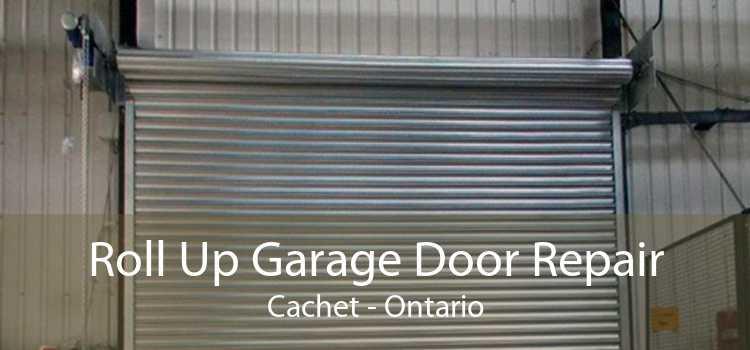 Roll Up Garage Door Repair Cachet - Ontario