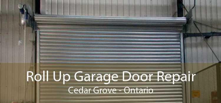 Roll Up Garage Door Repair Cedar Grove - Ontario
