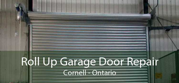 Roll Up Garage Door Repair Cornell - Ontario