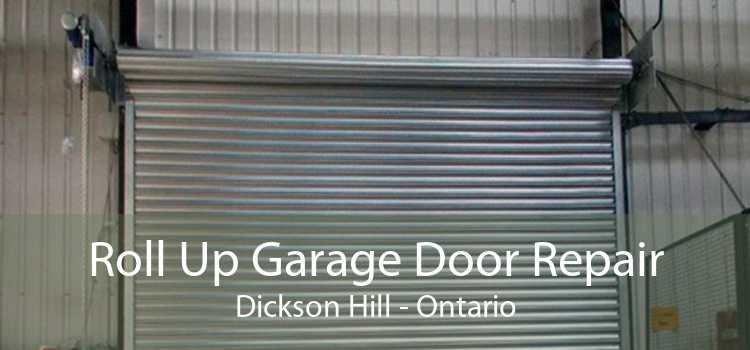 Roll Up Garage Door Repair Dickson Hill - Ontario