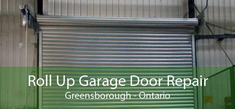 Roll Up Garage Door Repair Greensborough - Ontario