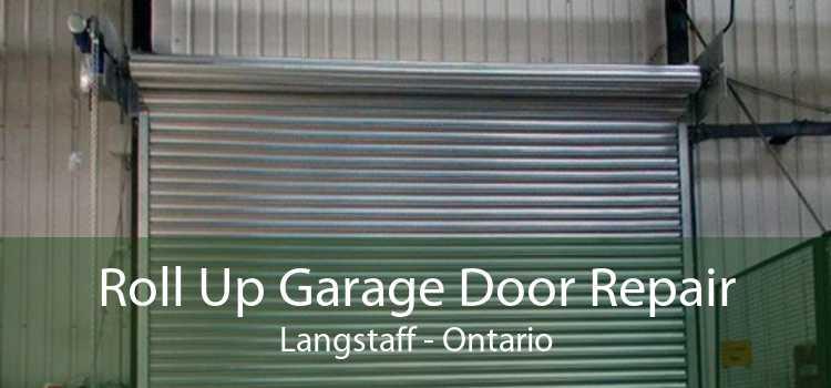 Roll Up Garage Door Repair Langstaff - Ontario