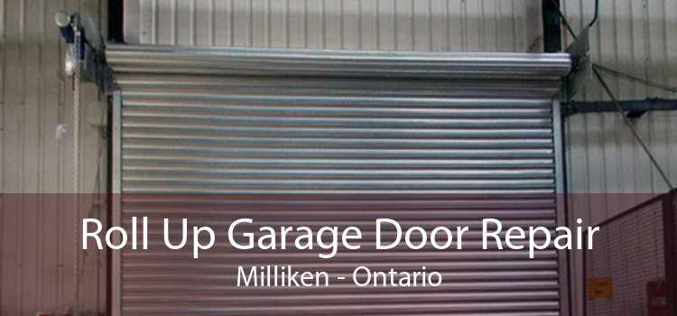 Roll Up Garage Door Repair Milliken - Ontario