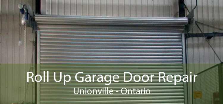 Roll Up Garage Door Repair Unionville - Ontario