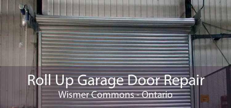 Roll Up Garage Door Repair Wismer Commons - Ontario