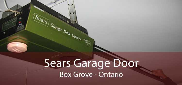 Sears Garage Door Box Grove - Ontario