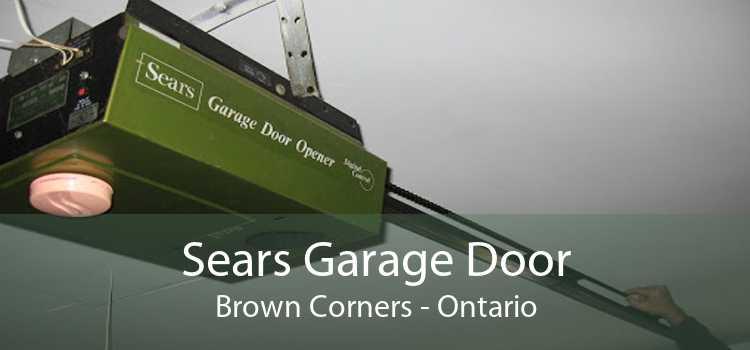 Sears Garage Door Brown Corners - Ontario