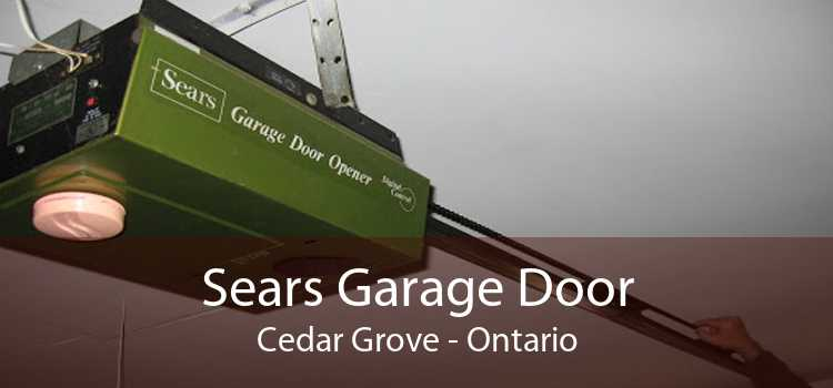 Sears Garage Door Cedar Grove - Ontario