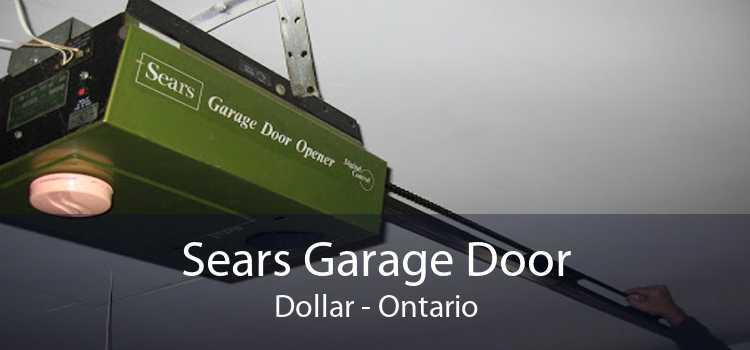 Sears Garage Door Dollar - Ontario